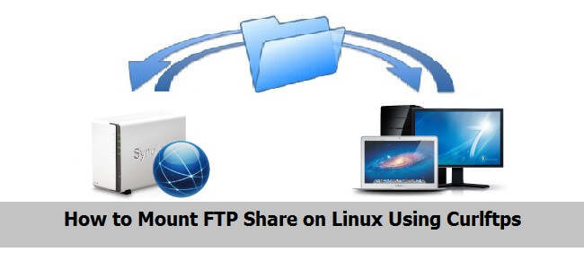 How to Mount FTP Share on Linux Using Curlftps - LookLinux