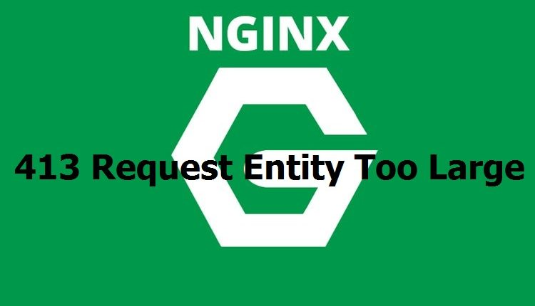 nginx-413-request-entity-too-large