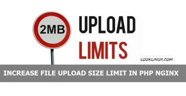 increase-file-upload-size-limit-in-php-nginx