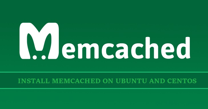 How To Install Memcached On Ubuntu and CentOS - LookLinux