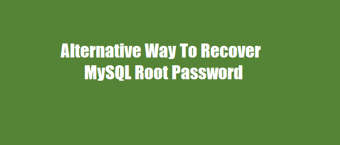 Recover-mysql-root-password
