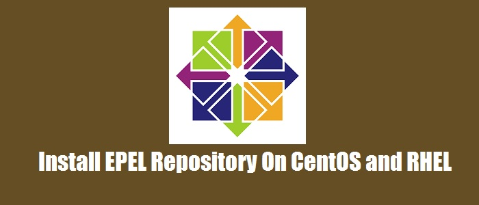 How to Install EPEL Repository on CentOS and RHEL - LookLinux