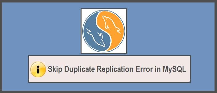 Duplicate-replication-error