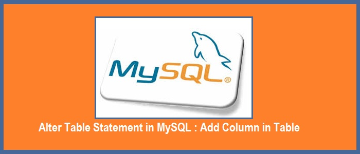 Alter Table Statement In Mysql How To Add Column In Table