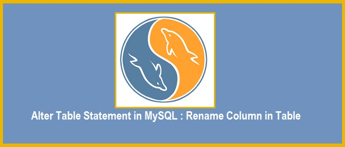 Alter table statement in mysql how to rename column in - Alter table change column type ...