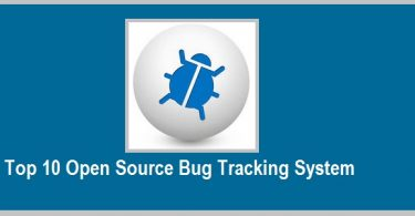 Top 10 Open Source Bug Tracking System