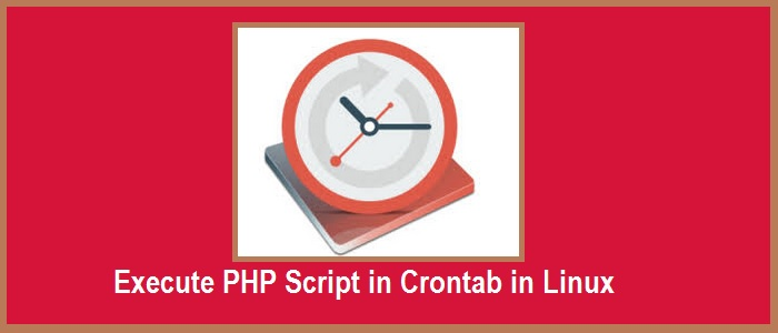 Execute PHP Script in Crontab in Linux