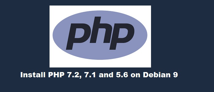 Install-PHP-7.2-7.1-5.6-Debian-9
